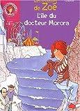 echange, troc Gudule - L'Ile du docteur Morora : Les Frousses de Zoé