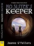 img - for No Sister's Keeper: A Taelach Sisters Series Novel book / textbook / text book