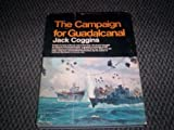 img - for The campaign for Guadalcanal;: A battle that made history Hardcover - 1972 book / textbook / text book
