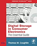 Digital Storage in Consumer Electronics: The Essential Guide (Embedded Technology)