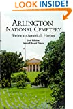 Arlington National Cemetery : Shrine to America's Heroes