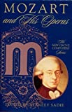 Mozart and His Operas (Composers & Their Operas) (0333790197) by Sadie, Stanley
