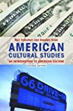American Cultural Studies: An Introduction to American Culture (0415346665) by Campbell, Neil
