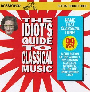 CARL DOUGLAS - Idiots Guide To Classical Music - Zortam Music