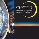 STELLA 〔SONGS OF THE MILKYWAY〕