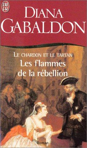 Le Chardon et le tartan / Le Cercle de Pierre n° 4 Les Flammes de la rébellion