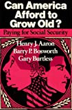 img - for Can America Afford to Grow Old: Paying for Social Security book / textbook / text book
