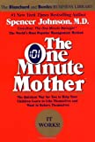 The One Minute Mother (One Minute Series)