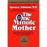 The One Minute Mother (One Minute Series) ~ Spencer Johnson
