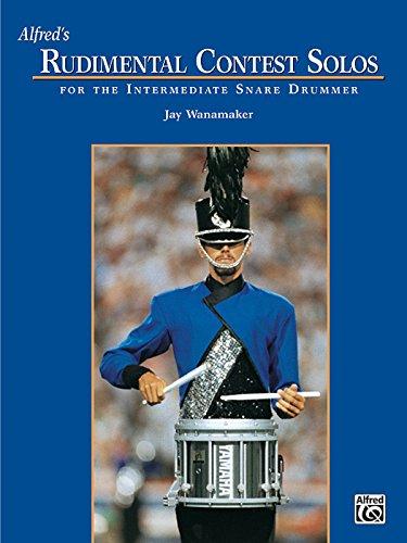 Alfred's Rudimental Contest Solos: For the Intermediate Snare Drummer PDF