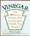 Vinegar: Over 400 Various, Versatile,...
