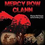 Mercy Row Clann: Mercy Row Series, Book 2 | Harry Hallman