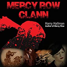 Mercy Row Clann: Mercy Row Series, Book 2 (       UNABRIDGED) by Harry Hallman Narrated by Rick Myers