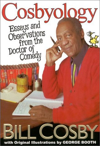 9780786868100 - Cosbyology Essays and Observations from the Doctor of Comedy by Bill Cosby
