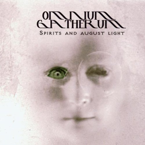 Spirits And August Light by Omnium Gatherum (2003-05-19)