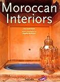 Interiors Morocco (Interiors (Taschen))