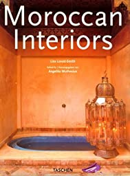 Moroccan Interiors (Interiors (Taschen))