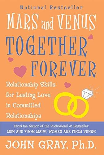 Mars and Venus Together Forever: Relationship Skills for Lasting Love PDF