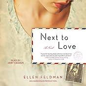 Next to Love: A Novel | [Ellen Feldman]