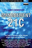 Management 21C: New Visions for a New Millennium
