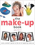 img - for The Make-Up Book: Every Woman's Guide to the Art of Applying Make-Up (Crafts in a Weekend S.) book / textbook / text book