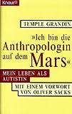 ' Ich bin die Anthropologin auf dem Mars' - Mein Leben als Autistin. - Temple Grandin