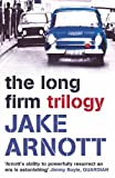 The Long Firm Trilogy (0340897325) by Jake Arnott