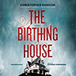 The Birthing House | Christopher Ransom