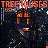 Treehouses 2002 Wall Calendar (0789305844) by Peter