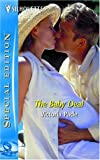 The Baby Deal (Silhouette Special Edition)