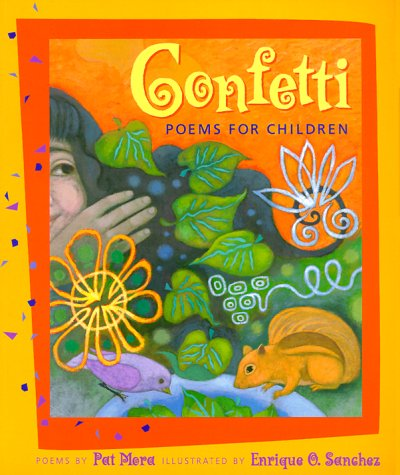 Confetti: Poems for Children, Pat Mora