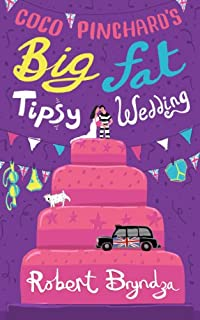 (FREE on 8/4) Coco Pinchard's Big Fat Tipsy Wedding: A Funny, Feel-good Romantic Comedy by Robert Bryndza - http://eBooksHabit.com