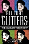 All That Glitters: The Crime and the...