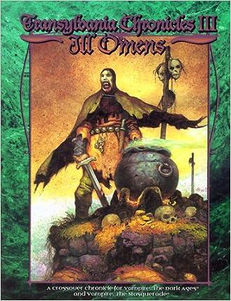 Transylvania Chronicles III: Ill Omens (Vampire: The Dark Ages)
