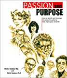 img - for Passion and Purpose: How to Identify and Leverage the Powerful Patterns That Shape Your Work/Life book / textbook / text book
