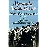 Deux si�cles ensemble, 1917-1972, tome 2 : Juifs et Russes pendant la p�riode sovi�tiquepar Alexandre Soljenitsyne