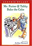 Mr. Putter & Tabby Bake the Cake (Mr. Putter and Tabby)