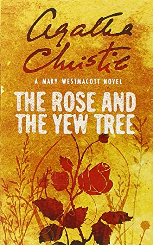 The Rose and the Yew Tree (Westmacott)