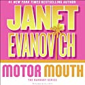 Motor Mouth (       UNABRIDGED) by Janet Evanovich Narrated by C.J. Critt