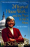 24 Years Of House Work And Still A Mess Paperback