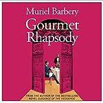 Gourmet Rhapsody | Muriel Barbery