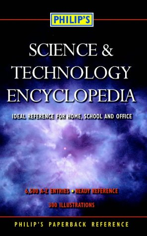 Philip's Science and Technology Encyclopedia