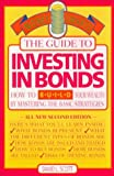 Guide to Investing in Bonds (Money Smart Series) (0762700602) by Scott, David L.