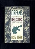 DREAMS & DELUSIONS (0394559959) by Stern, Fritz