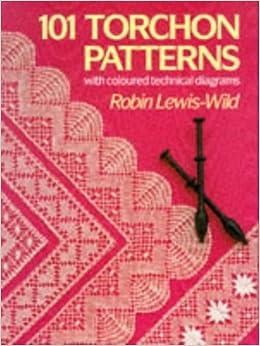 101 Torchon Lace Patterns: Amazon.co.uk: Robin S.Lewis ...
