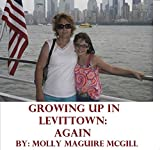 img - for GROWING UP IN LEVITTOWN, AGAIN! book / textbook / text book