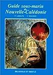Guide sous-marin de Nouvelle-Cal�donie