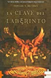 La Clave Del Laberinto/ Labyrinths Key (Spanish Edition)