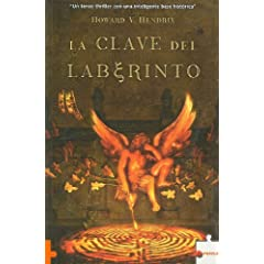 La Clave Del Laberinto  Labyrinth's Key (Spanish Edition) by Howard V. Hendrix