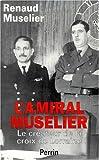 echange, troc Muselier - L'Amiral Muselier